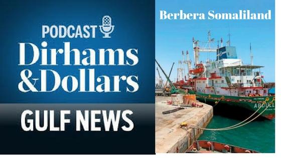 Berbera Port Dirhams and Dollars Podcast